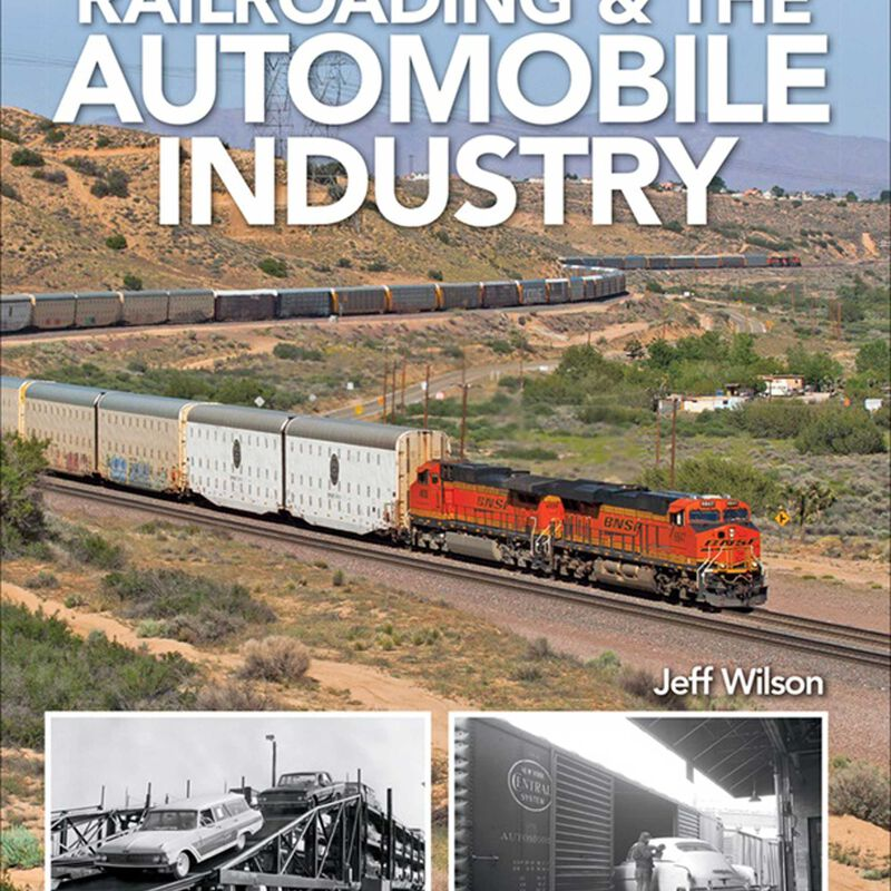 Railroading and the Automobile Industry
