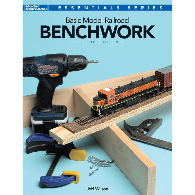 Basic ModelRailroading Benchwork, 2nd Edition