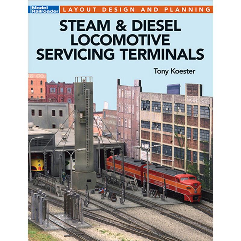 Steam & Diesel Locomotive Servicing Terminals