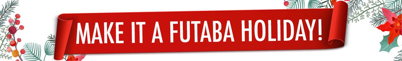 Futaba Holiday Sale
